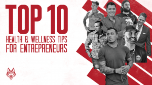 Wellness Tips for Entrepreneurs