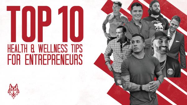 Wellness Tips for Entrepreneurs