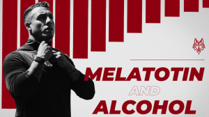 Man with longsleeve shirt on looking over header of Melatonin and Alcohol
